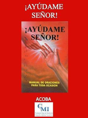 cover image of !Ayúdame Señor!