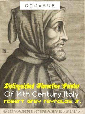 cover image of Cimabue Distinguished Florentine Painter of 14th Century Italy