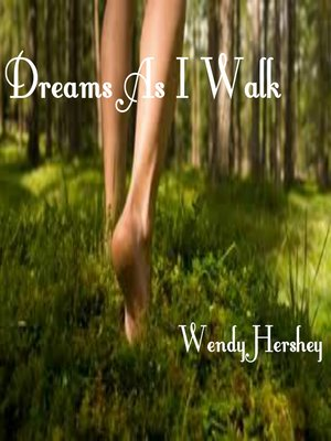 cover image of Dreams As I Walk