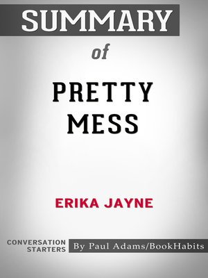cover image of Summary of Pretty Mess by Erika Jayne / Conversation Starters