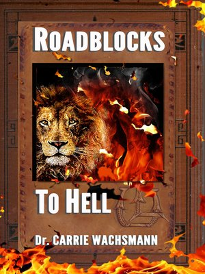 cover image of Roadblocks to Hell