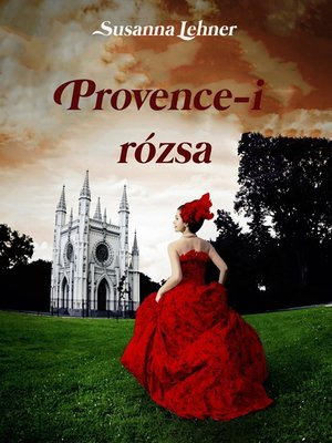 cover image of Provence-i rózsa