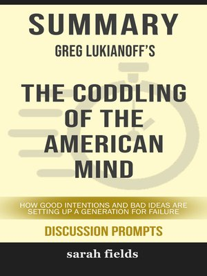 cover image of Summary of the Coddling of the American Mind