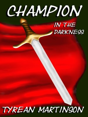 cover image of Champion in the Darkness