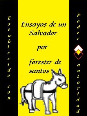 cover image of Ensayos de un Salvador