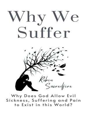 cover image of Why We Suffer