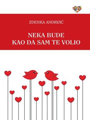 cover image of Neka bude kao da sam te volio