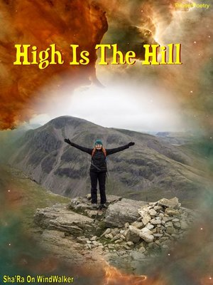cover image of High Is the Hill