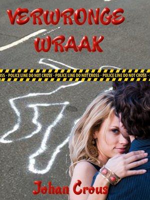 cover image of Verwronge Wraak