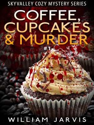 cover image of Coffee, Cupcakes and Murder #1
