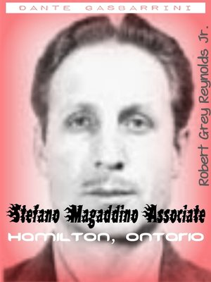 "cover image of Dante ""Danny"" Gasbarrini Stefano Magaddino Associate Hamilton, Ontario"