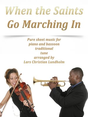 cover image of When the Saints Go Marching In Pure sheet music for piano and viola traditional tune arranged by Lars Christian Lundholm