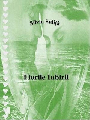 cover image of Florile Iubirii