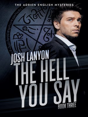 cover image of The Hell You Say (Adrien English Mysteries 3)