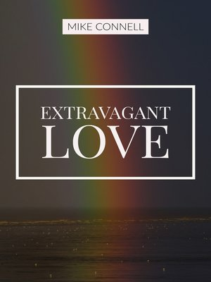 cover image of Extravagant Love