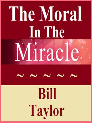 cover image of The Moral In the Miracle