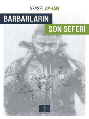 cover image of Barbarların Son Seferi