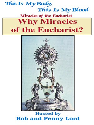 cover image of Why Miracles of the Eucharist?