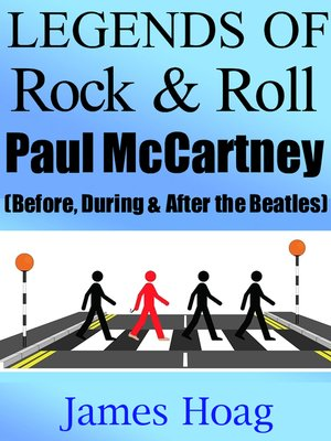 cover image of Legends of Rock & Roll--Paul McCartney (Before, During & After the Beatles)