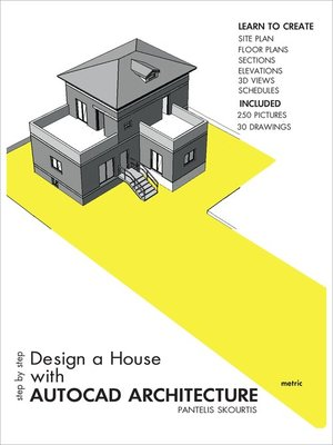 Step by step design a house with autocad architecture by pantelis step by step design a house with autocad architecture ccuart Gallery