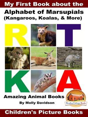 cover image of My First Book about the Alphabet of Marsupials (Kangaroos, Koalas, & More)--Amazing Animal Books--Children's Picture Books