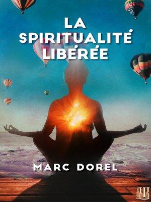 cover image of La spiritualité libérée