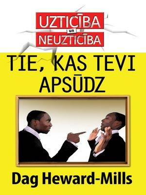 cover image of Tie, kas tevi apsūdz