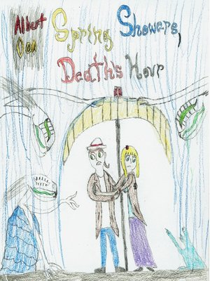 cover image of Spring Showers, Death's Hour