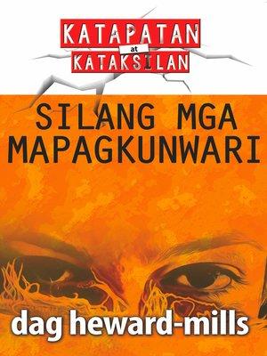 cover image of Silang Mga Mapagkunwari