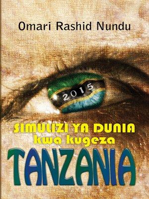 cover image of Simulizi Ya Dunia Kwa Kugeza Tanzania