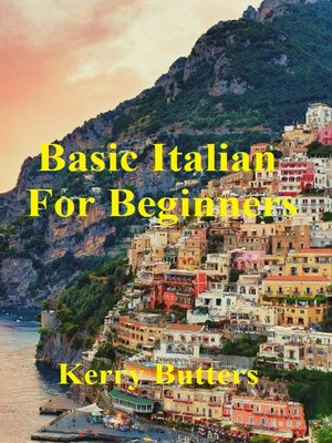 cover image of Basic Italian For Beginners.