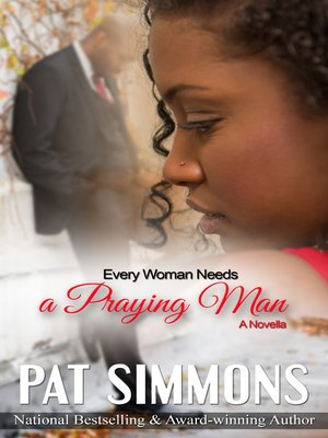 cover image of Every Woman Needs a Praying Man