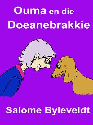 cover image of Ouma en die Doeanebrakkie (Boek #1