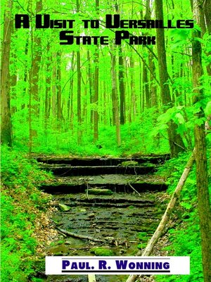 cover image of A Visit to Versailles State Park