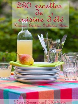 cover image of 230 recettes de cuisine d'été, Verrines, Salades, Grillades, Glaces
