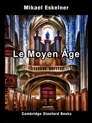 cover image of Le Moyen Âge