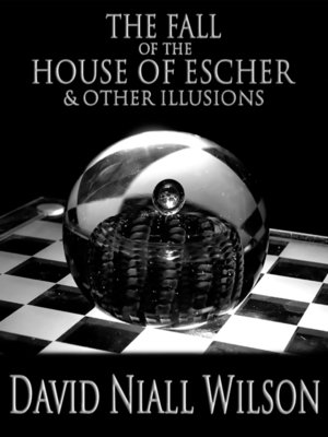 cover image of The Fall of the House of Escher & Other Illusions