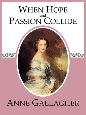cover image of When Hope and Passion Collide