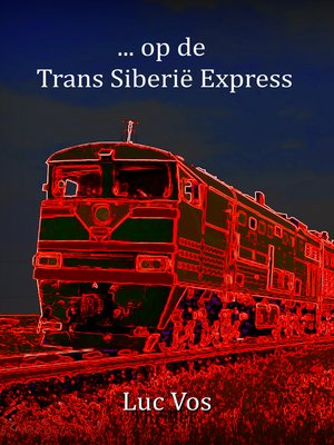 cover image of ... op de Trans Siberië Express