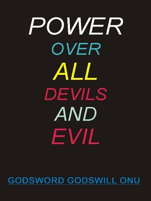 cover image of Power Over All Devils and Evil