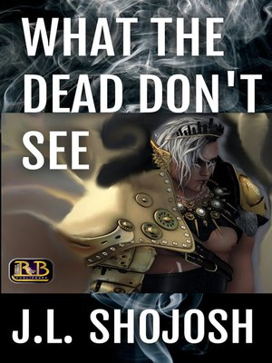 cover image of What the Dead Don't See