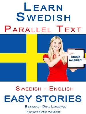 cover image of Learn Swedish--Parallel Text--Easy Stories (Swedish--English) Bilingual--Dual Language