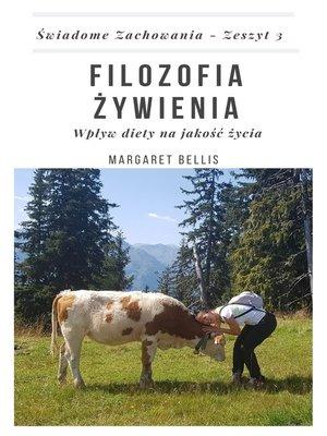 cover image of Filozofia Żywienia