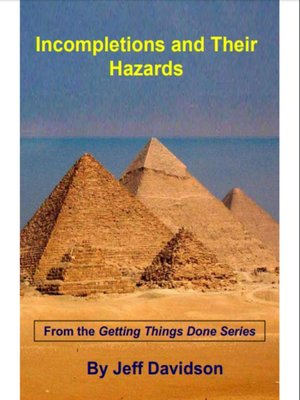 cover image of Incompletions and their Hazards