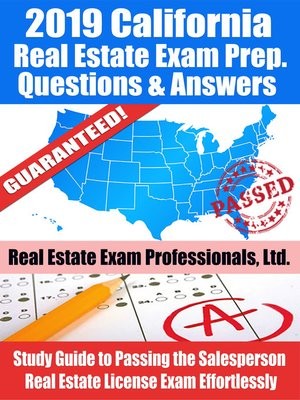 cover image of 2019 California Real Estate Exam Prep Questions, Answers & Explanations