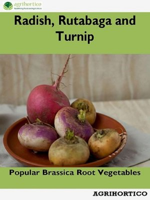 cover image of Radish, Rutabaga and Turnip