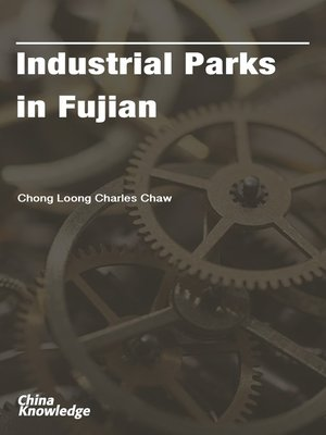 cover image of Industrial Parks in Fujian