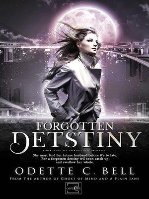 cover image of Forgotten Destiny Book Five