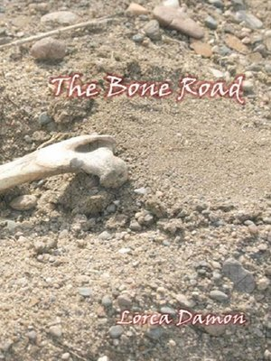 cover image of The Bone Road
