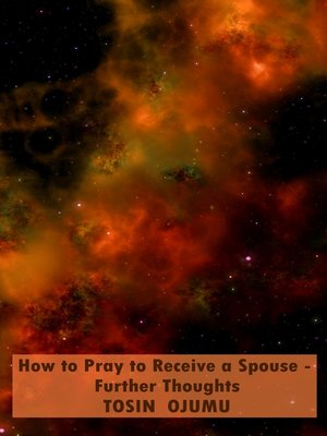 cover image of How to Pray to Receive a Spouse